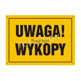UWAGA! Wykopy