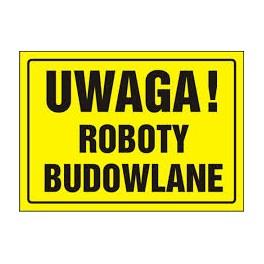 UWAGA! Roboty budowlane