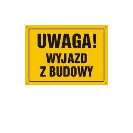 UWAGA! Wyjazd z budowy