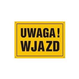 UWAGA! Wjazd